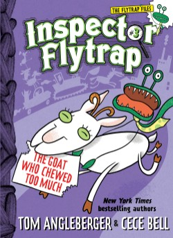 Inspector Flytrap in The Goat Who Chewed Too Much (Inspector Flytrap #3)