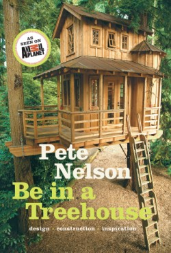 Be in a Treehouse Design / Construction / Inspiration