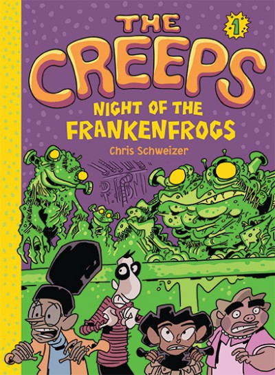 Creeps Book 1: Night of the Frankenfrogs
