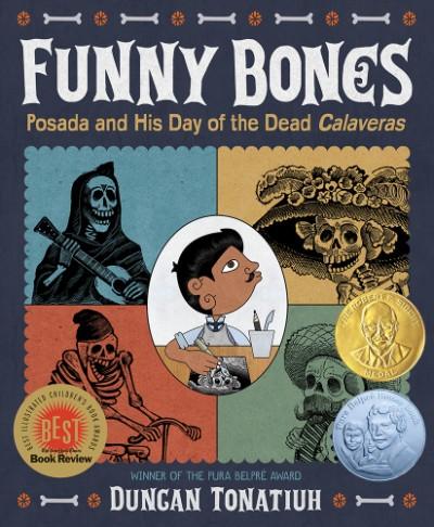 Funny Bones Posada and His Day of the Dead Calaveras