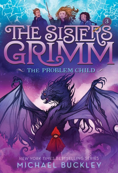 Problem Child (The Sisters Grimm #3) 10th Anniversary Edition