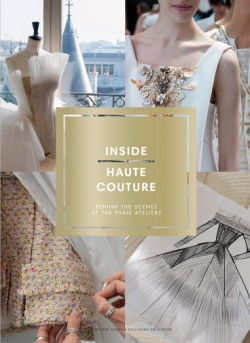 Inside Haute Couture Behind the Scenes at the Paris Ateliers