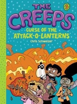 Creeps Book 3: Curse of the Attack-o-Lanterns