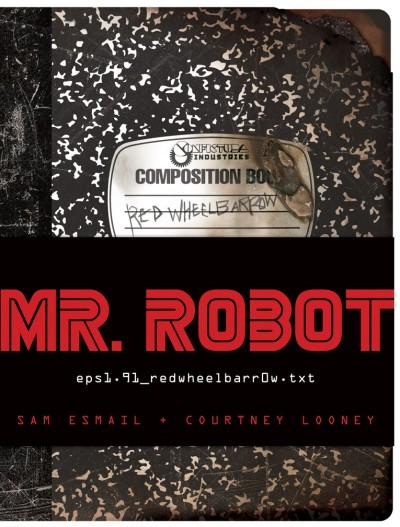 MR. ROBOT: Red Wheelbarrow (eps1.91_redwheelbarr0w.txt)
