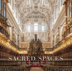 Sacred Spaces The Awe-Inspiring Architecture of Churches and Cathedrals