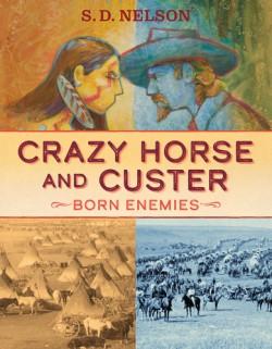 Crazy Horse and Custer Born Enemies