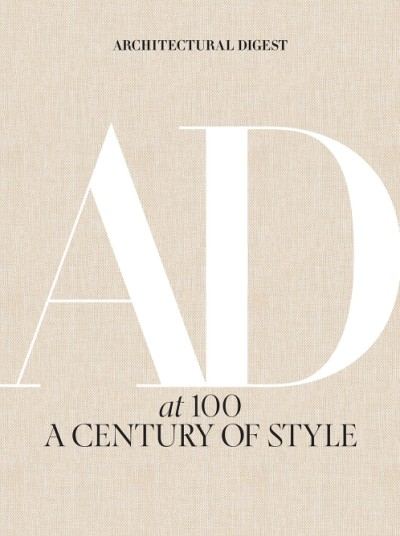 Architectural Digest at 100 A Century of Style