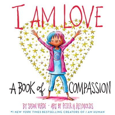 I Am Love A Book of Compassion