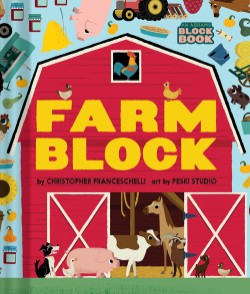 Farmblock (An Abrams Block Book)