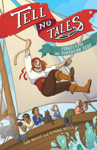 Tell No Tales Pirates of the Southern Seas