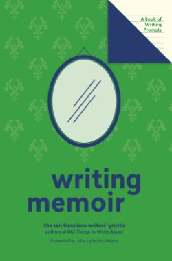 Writing Memoir (Lit Starts) A Book of Writing Prompts
