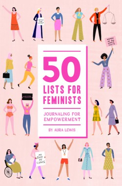 50 Lists for Feminists  (Guided Journal) Journaling for Empowerment