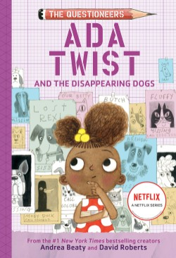 Ada Twist and the Disappearing Dogs (The Questioneers Book #5)