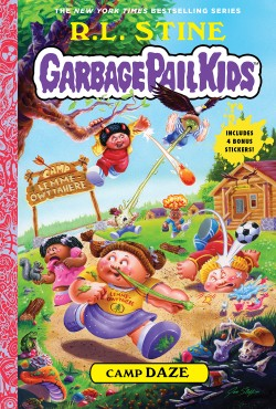 Camp Daze (Garbage Pail Kids Book 3)