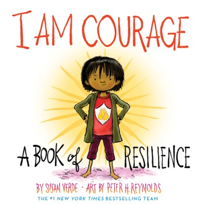 I Am Courage A Book of Resilience