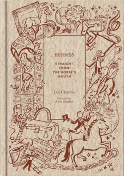 Hermès Straight from the Horse's Mouth