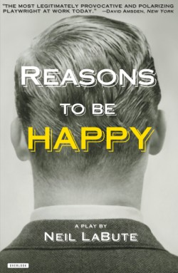 Reasons to be Happy A Play