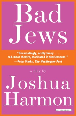 Bad Jews A Play