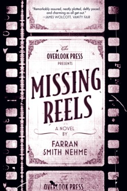 Missing Reels A Novel