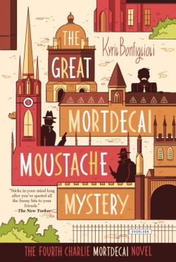 Great Mortdecai Moustache Mystery The Fourth Charlie Mortdecai Novel