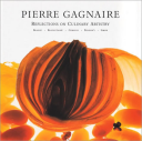Pierre Gagnaire: Reflections on Culinary Artistry