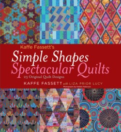 Kaffe Fassett's Simple Shapes Spectacular Quilts 23 Original Quilt Designs
