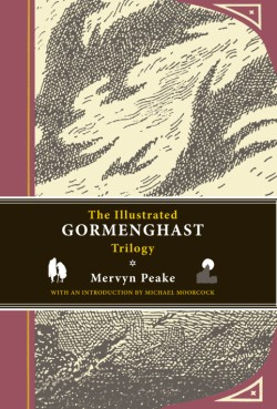 Illustrated Gormenghast Trilogy