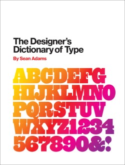 Designer's Dictionary of Type