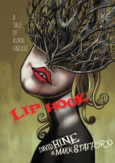 Lip Hook A Tale of Rural Unease