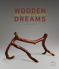 Wooden Dreams East African Headrests from the Eduardo Lopez Moreno Collection