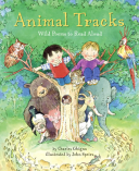 Animal Tracks Wild Poems to Read Aloud