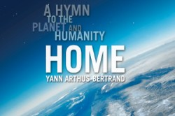 Home A Hymn to the Planet and Humanity