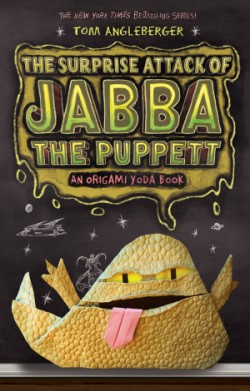 Surprise Attack of Jabba the Puppett (Origami Yoda #4)