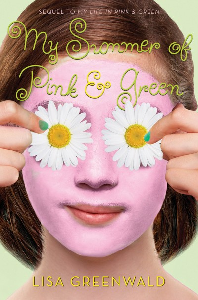 My Summer of Pink & Green Pink & Green Book Two