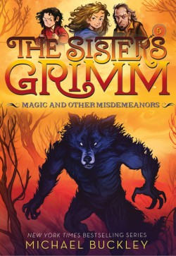 Magic and Other Misdemeanors (The Sisters Grimm #5) 10th Anniversary Edition