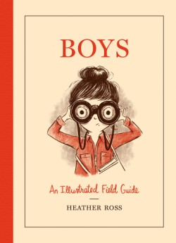 Boys An Illustrated Field Guide