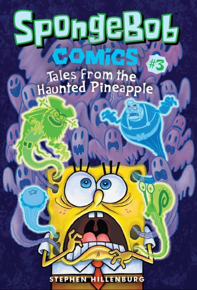 SpongeBob Comics: Book 3 Tales from the Haunted Pineapple