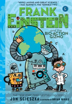 Frank Einstein and the Bio-Action Gizmo (Frank Einstein #5)