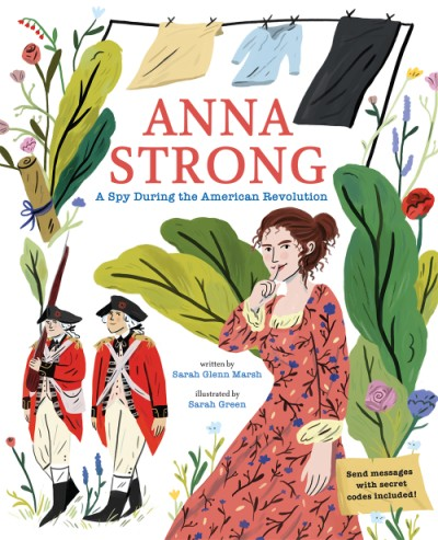 Anna Strong A Spy During the American Revolution