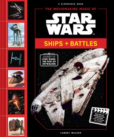 Moviemaking Magic of Star Wars: Ships & Battles