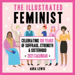 Illustrated Feminist 2021 Wall Calendar