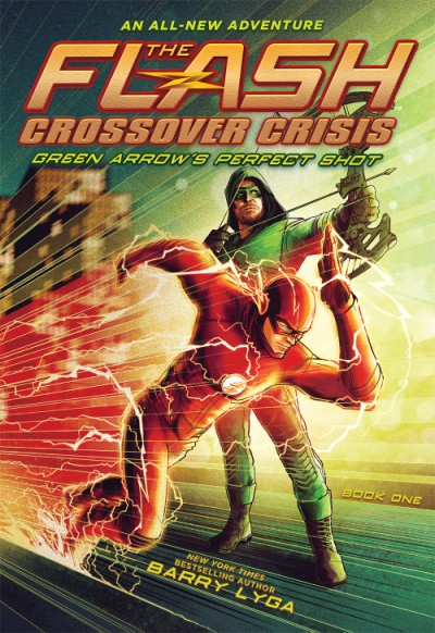 Flash: Green Arrow's Perfect Shot (Crossover Crisis #1)