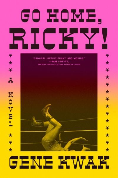 Go Home, Ricky! A Novel