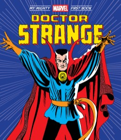 Doctor Strange: My Mighty Marvel First Book