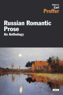 Russian Romantic Prose An Anthology