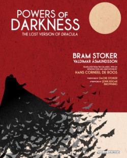 Powers of Darkness The Lost Version of Dracula