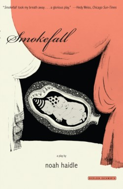 Smokefall A Play