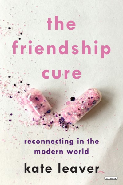 Friendship Cure Reconnecting in the Modern World