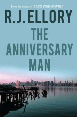 Anniversary Man A Novel