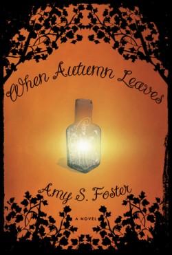 When Autumn Leaves A Novel